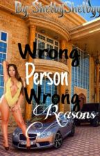 """""""Wrong person, wrong reasons""""(urban) by shelbyshelbyy"""