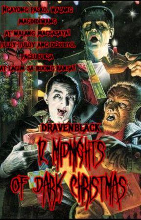 12 Midnights of Dark Christmas by DravenBlack