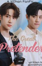 The Great Pretender | YiZhan FanFic by yoonhyori