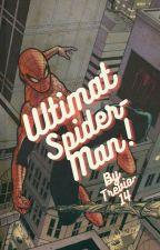 Midoriya Izuku: THE ULTIMATE SPIDER-MAN.[BNHA FAN-FIC] by Trevio14