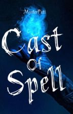 Cast of Spell [ON GOING] ni MysterPuti