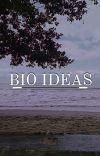 -ˋˏ ﹟ BIO IDEAS ꒱◞ cover