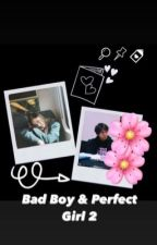 Bad Boy & Perfect Girl 2 by bjulip