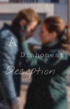 A Dishonest Deception by bxrzek