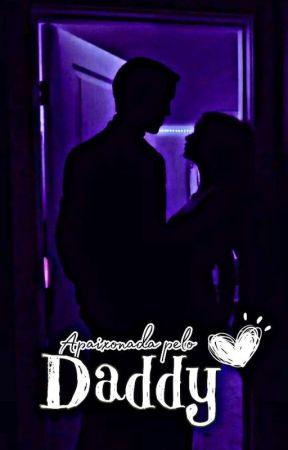 Apaixonada pelo daddy  by Safada_
