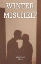 Winter Mischief ⚯͛ by ebbs101