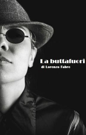 La buttafuori by LorenzoFabre
