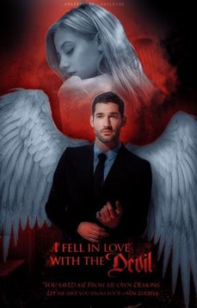 I Fell in Love with The Devil -•- Lucifer.  by harleyQuinnfan17