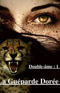 Double-âme : 1 : La Guéparde Dorée cover