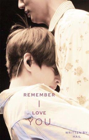 Remember I love you | Taejin by tjxluv