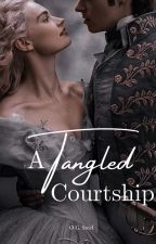 A Tangled Courtship by ogsteel