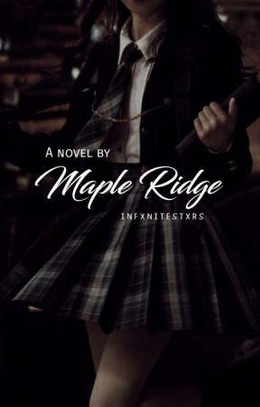 Maple Ridge by infxnitestxrs