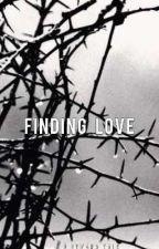 Finding Love [✓] by DezmaFernandez