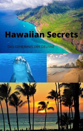 HAWAIIAN SECRETS - Das Geheimnis der Delfine by sunsetdusk