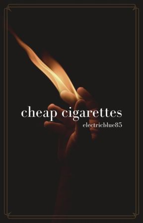 Cheap Cigarettes by electricblue85