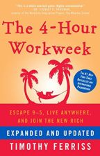 The 4-Hour Workweek by Timothy Ferriss by hazyxeme22161