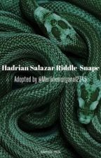 Hadrian Salazar Riddle-Snape// Hiatus by padfoot_1976