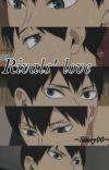 Rivals' love - Kageyama Tobio x reader [Befejezett] cover