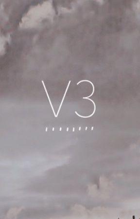 V 3 by cendriia