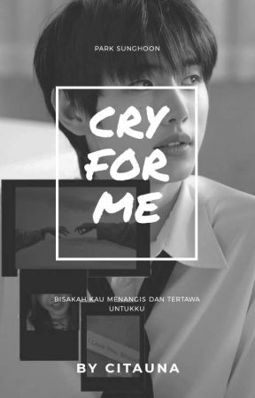 Cry For Me | Sunghoon by Citauna