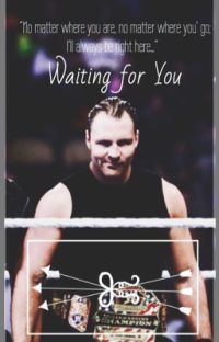 Waiting For You (WWE FanFic) cover