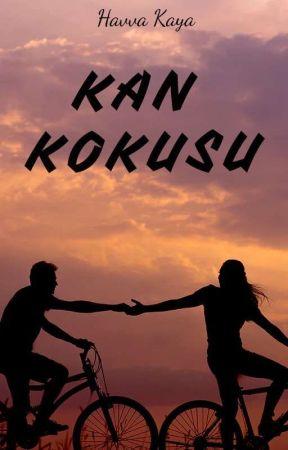 KAN KOKUSU (Düzenleniyor...) by havvakya61