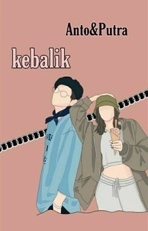 KEBALIK [ON GOING] by Chiyajyn