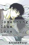 Something Like Love (xxxHolic) cover