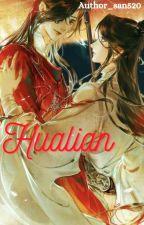 TGCF : HuaLian Oneshots [Re-editing] by Author_san520