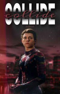 collide // Spiderman cover