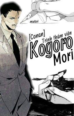 Đọc truyện [ĐN Conan] Trinh Thám Viên Kogoro Mori