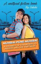 MUMBAI PUNE MUMBAI-A JOURNEY OF STRANGERS TO LOVERS AND LIFE PARTNERS. (on Hold) by sakshi_drdz