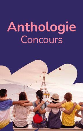 Anthologie : Concours d'écriture by WattpadRomanAdosFR
