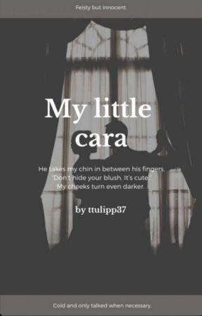 My Little Cara ✔︎ by ttulipp37
