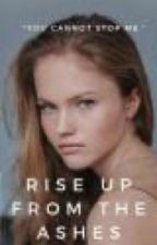 Rise Up From The Ashes [1] - Gale Hawthorne  by Fanfictaisa
