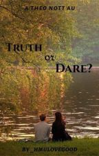 Truth or Dare? - a Theo Nott au by StacieLovegood
