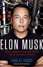 Elon Musk by Ashlee Vance by gawetili2906