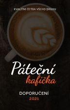 Páteční kafíčka | doporučení 2021 od patecni_kaficka