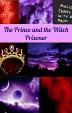 The Prince and the Witch Prisoner | Prinxiety by inkling0121