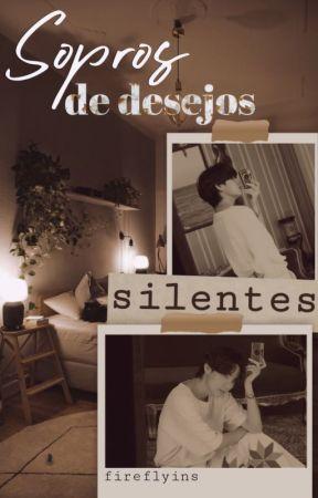 Sopros de desejos silentes; KTH by fireflyins
