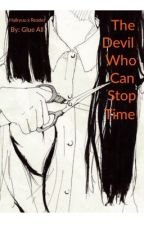 The Devil Who Can Stop Time: Haikyuu x Reader by Glue-All