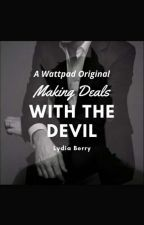 Making Deals With The Devil by -yourlittlecupcake-