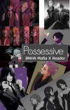possessive (bnha mafia x Y/N) cover