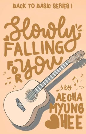 Slowly Falling for You by aechamyunghee