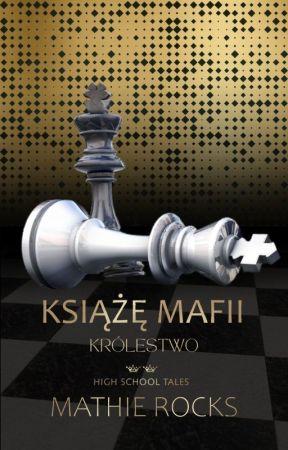 Książę Mafii. Królestwo. by MathieRocks