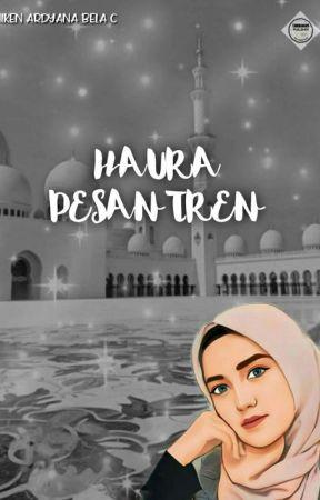 Haura Pesantren [REVISI] by NikenArdyana3151_