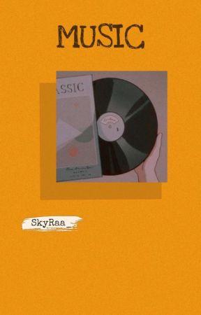 ♪MUSIC♪ {✓} by SkyRaa_