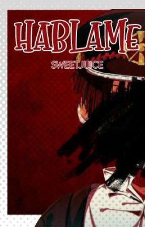 Háblame   (Natsukasa) by -SweetJuice