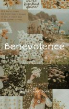 Benevolence by Wildflower_book