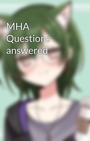 MHA Questions answered by ELEMENT-OF-DECAY